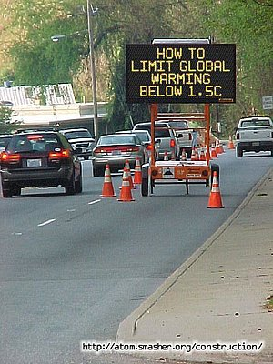 "Road Construction sign asking: ""How to limit global warming below 1.5C"""